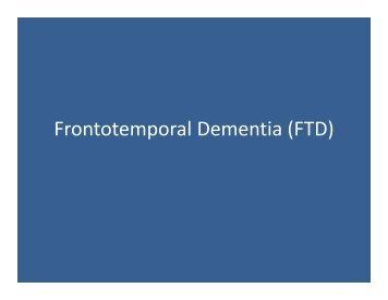 Review of Frontal Lobe Dementias