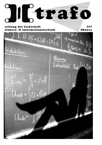 Trafo 137 - Fachschaft Elektrotechnik und Informationstechnik - TUM