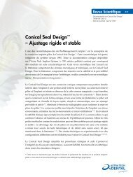 Conical Seal Design™ – Ajustage rigide et stable - Astra Tech