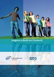 Jongeren in Beeld 2011 Dordrecht - GGD Zuid-Holland Zuid