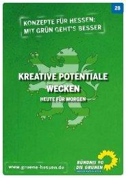 KREATIVE POTENTIALE WECKEN - Bündnis 90/Die Grünen Hessen