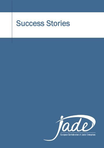 Success Stories - JADE European Confederation of Junior Enterprises
