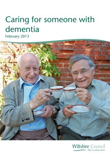 Caring for someone with Dementia Handbook - Wiltshire Council