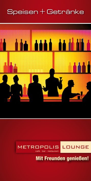 Speisen + Getränke - METROPOLIS Lounge Walldorf