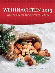 WEIHNACHTEN 2013 - Bischoff Verlag