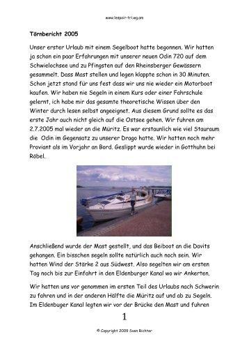 Törnbericht 2005 Unser erster Urlaub mit einem Segelboot hatte ...