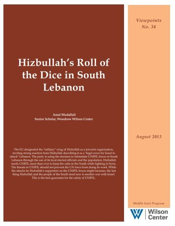 Hizbullah's Roll of the Dice in South Lebanon - Woodrow Wilson ...