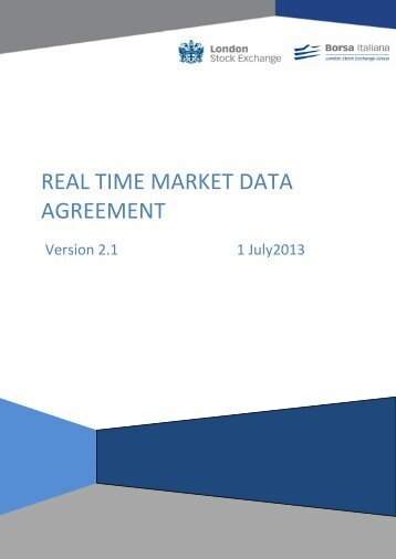 REAL TIME MARKET DATA AGREEMENT - London Stock Exchange