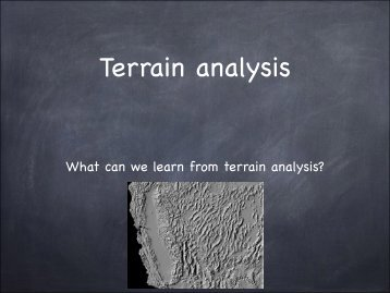 What can we learn from terrain analysis? - Spatial Hydrology
