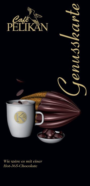 Wie wäre es mit einer Hot-365-Chocolate