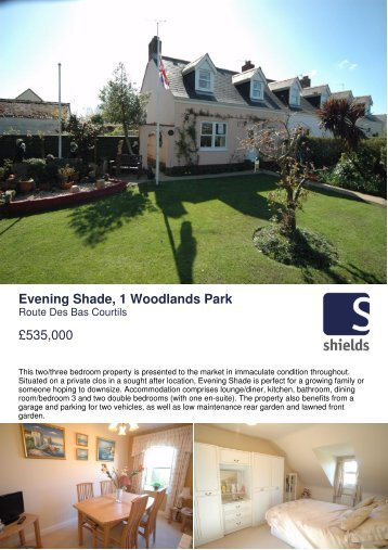 Evening Shade, 1 Woodlands Park £535,000