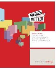 Medien – Mittler Ein Programm der Robert Bosch Stiftung in ...