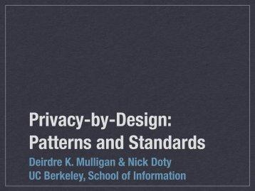 Deirdre K. Mulligan & Nick Doty UC Berkeley, School of ... - I3P