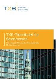 TXS Pfandbrief für Sparkassen.pdf - bei der TXS GmbH