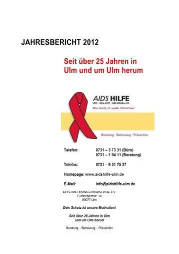 jahresbericht_2012 - AIDS-Hilfe Ulm/Neu-Ulm/Alb-Donau e.V.
