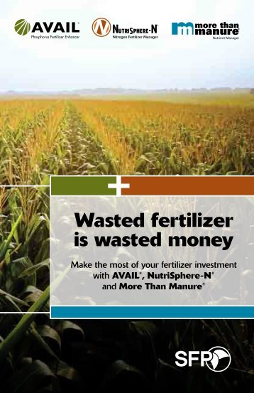 Wasted fertilizer is wasted money - United Suppliers