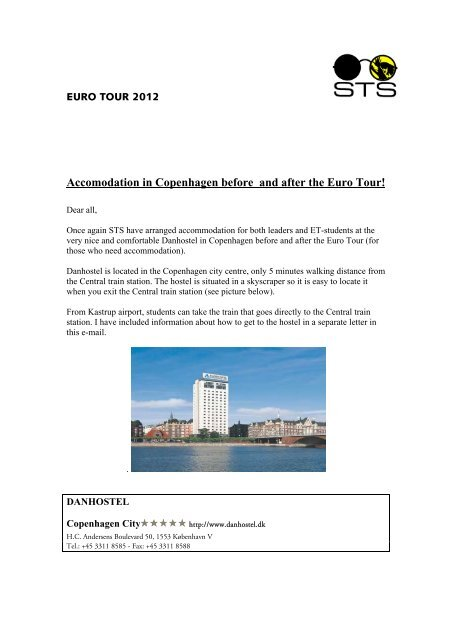 Accomodation in Copenhagen before and after the Euro Tour! - STS
