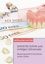 Schritt für Schritt zum richtigen Zahnersatz - Verbraucherzentrale ...