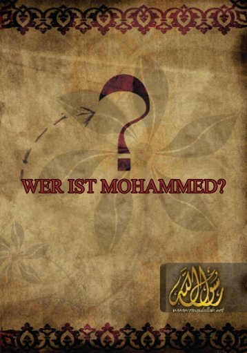 WER IST MOHAMMED? - Muhammad The Prophet of Islam