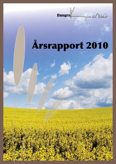 Årsrapport 2010 - Dangro Invest A/S