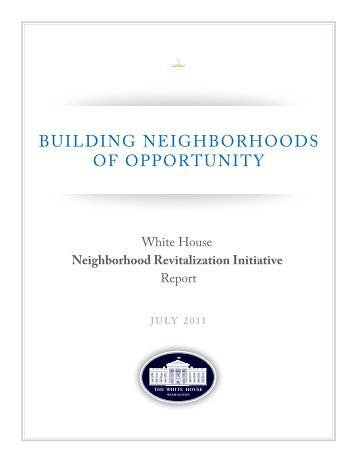 BUILDING NEIGHBORHOODS OF OPPORTUNITY - The White House