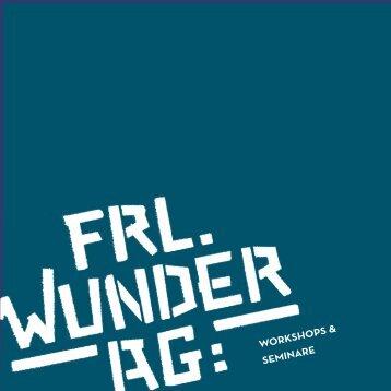 WORKSHOPS & SEMINARE - Fraeuleinwunderag.net