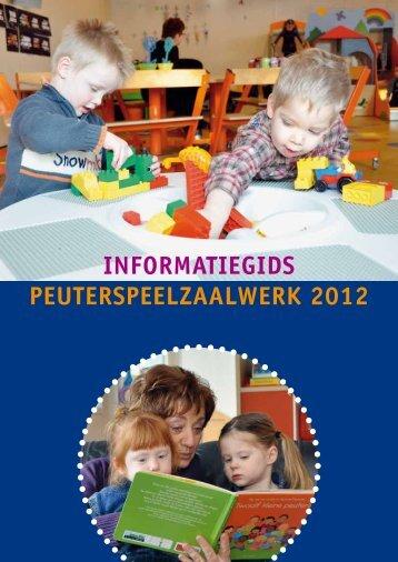 INFORMATIEGIDS PEUTERSPEELZAALWERK 2012