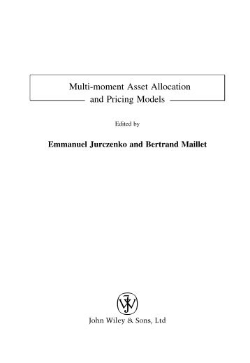 (eds.) Multi-moment asset allocation and pricing models - tiera.ru