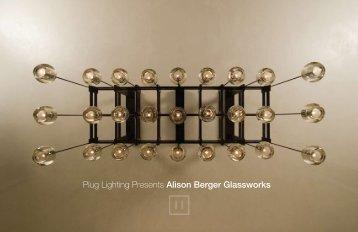 Plug Lighting Presents Alison Berger Glassworks