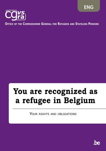 You are recognized as a refugee in Belgium