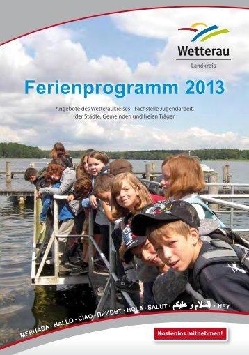 Ferienprogramm 2013 (pdf , 2987 KB) - Der Wetteraukreis