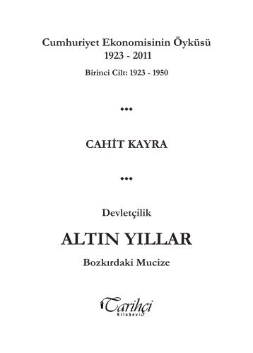 ALTIN YILLAR - Tarihçi Kitabevi