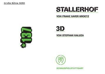 Stallerhof 3d - Schauspiel Stuttgart