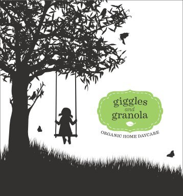 Giggles and Granola — Organic Home Daycare