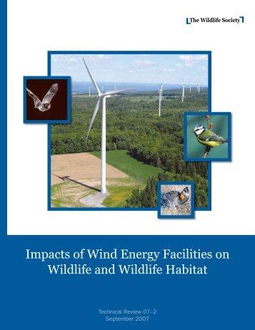 Impacts of Wind Energy Facilities on Wildlife and Wildlife Habitat