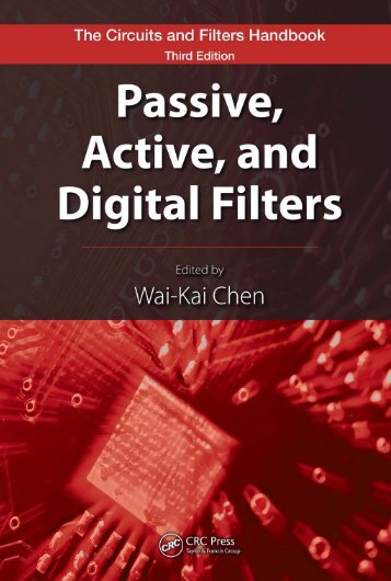 Passive, active, and digital filters (3ed., CRC, 2009) - tiera.ru
