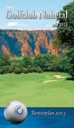 Turnierplan 2013 Inhalt.indd - Golf Club Nahetal