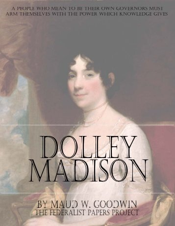 Dolley-Madison - The Federalist Papers