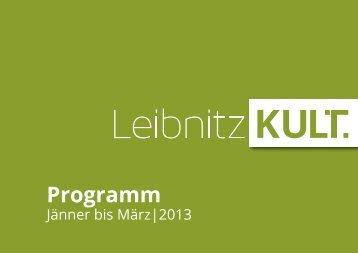 Jänner bis März 2013 - Leibnitz Kult