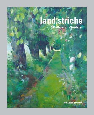 land:striche, Wolfgang Wiedner - Steiermarkhof
