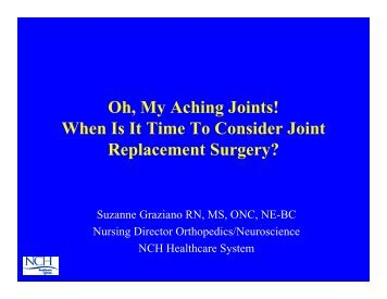 Oh, My Aching Joints! When Is It Time To Consider Joint ...
