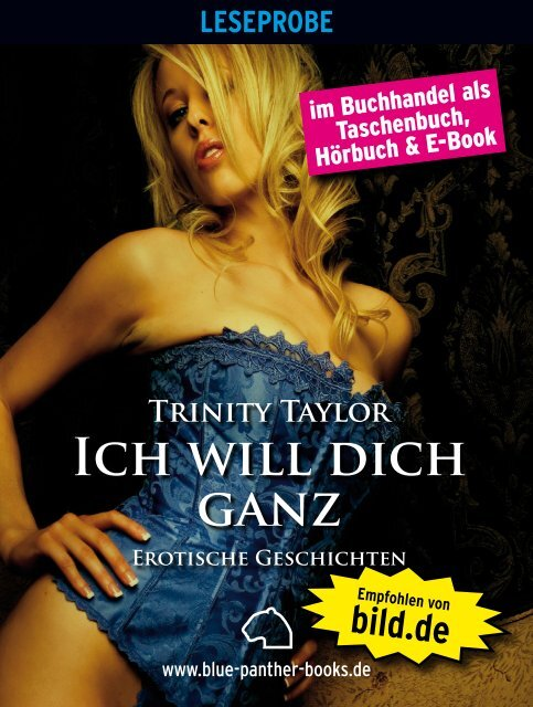 Trinity Taylor - Ich will dich ganz - Blue Panther Books