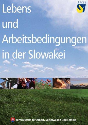 Lebens und Arbeitsbedingungen in der Slowakei - Eures