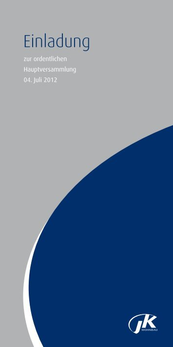 Einladung zur Hauptversammlung - JK Wohnbau AG - Investor ...