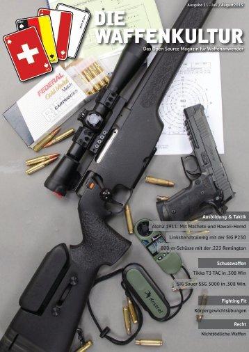 Die Waffenkultur - Ausgabe 11 - Juli - August 2013