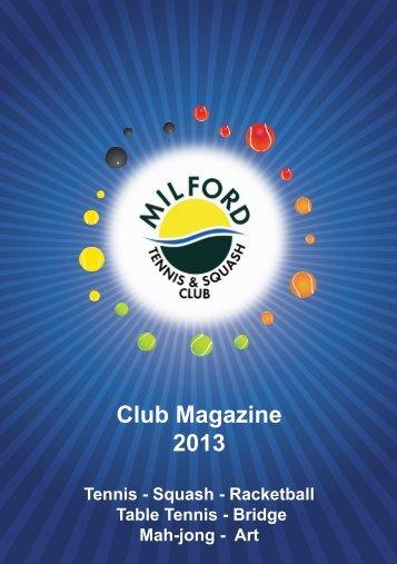 Club Magazine 2013 - Milford Tennis and Squash Club