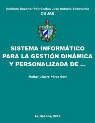 Sistema informático para la gestión dinámica y personalizada de ...