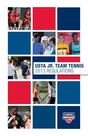 USTA JR. TEAM TENNIS 2013 REGULATIONS