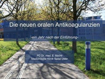 Die neuen oralen Antikoagulantien - Spital Uster