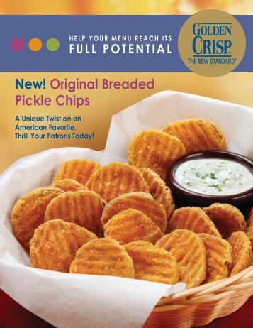 New! Original Breaded Pickle Chips - McCain Foods USA